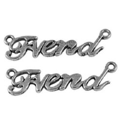 "Metal pendant in the shape of inscription ""Friend"" for DIY jewelry, bracelets for friendship 35x10x2 mm hole 1.5 mm color silver - 5 pieces"