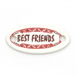 Ταμπέλα σύνδεσμος 27x13x2 τρύπα mm 2,5 mm επιγραφή BEST FRIENDS -10 τεμάχια