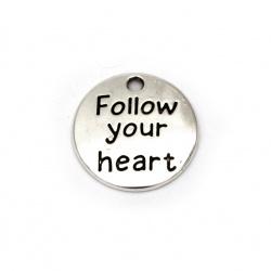 Висулка метална с надпис Follow your heart 20x2 мм дупка 2 мм цвят старо сребро -10 броя