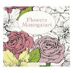 Книжка за оцветяване антистрес 24x24.5 см 24 страници - Flowers Monogatari
